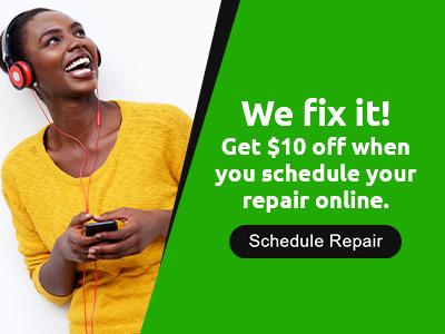 We fix it. Get $10 off when you schedule your phone repair online. Schedule Repair.